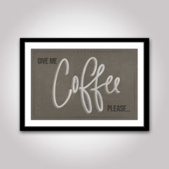 Give me coffe please poster retro vintage